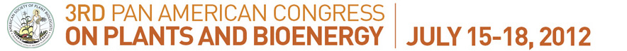 3rd Pan American Congress on Plants and Bioenergy - July 15-18, 2012